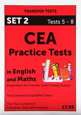 CEA Practice Tests in English and Maths: Pack 2: Tests 5 - 8