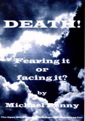 Death!: Fearing it or Facing it?