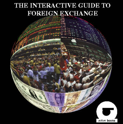 The Interactive Guide to Foreign Exchange