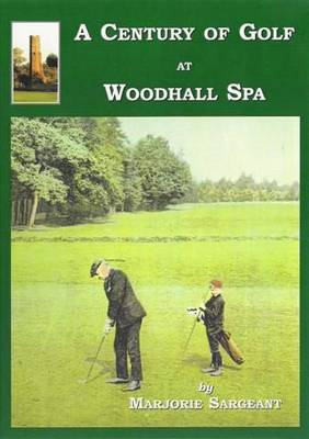 A Century of Golf at Woodhall Spa