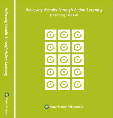 Achieving Results Through Action Learning