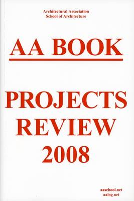 AA Book: Projects Review: 2008