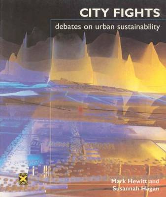City Fights: Debates on Urban Sustainability