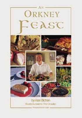 An Orkney Feast: A Collection of Orkney Recipes