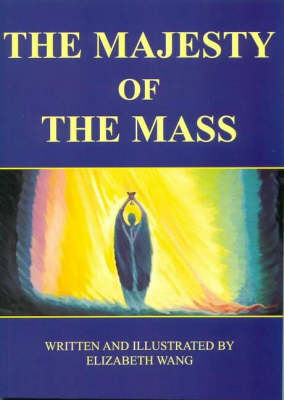 The Majesty of the Mass