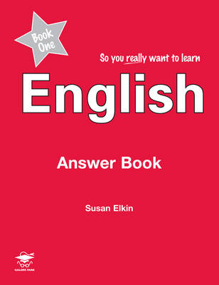So You Really Want to Learn English Book 1: Answer Book
