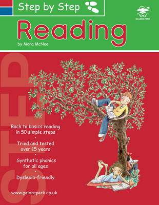 Step by Step Reading: A 50 Step Guide to Teach Reading with Synthetic Phonics