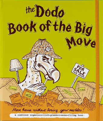 Dodo Book of the Big Move: Move House without Losing Your Marbles
