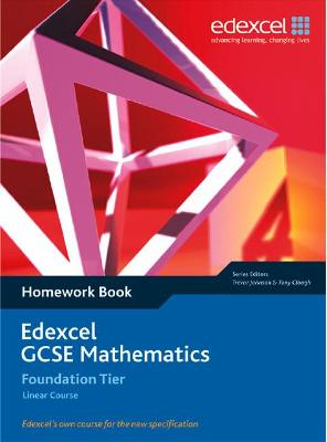 Edexcel GCSE Maths: Linear Foundation Homework book