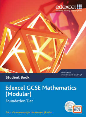 Edexcel GCSE Maths 2006: Modular Foundation Student Book and Active Book