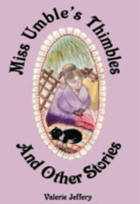 Miss Umble's Thimbles and Other Tales