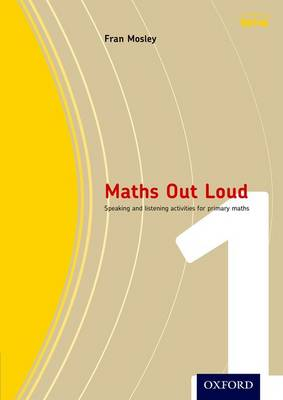 Maths Out Loud Year 1: speaking and listening activities for primary maths