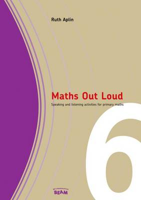 Maths Out Loud Year 6: Speaking and listening activities in primary maths
