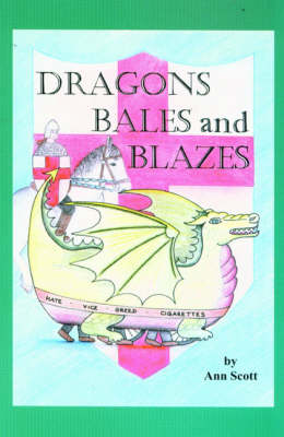Dragon, Bales and Blazes