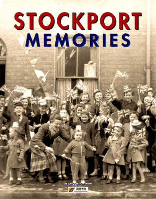 Stockport Memories