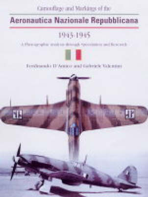 Camouflage and Markings of the Aeronautica Nazionale Republiccana, 1943-1945: A Photographic Analysis Through Speculation and Research