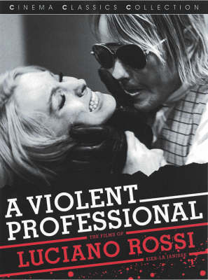 A Violent Professional: The Films of Luciano Rossi