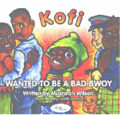Kofi Wanted to be a Bad Bwoy