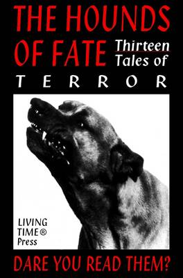 The Hounds of Fate: 13 Tales of Terror
