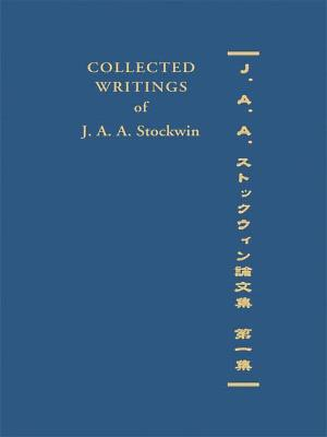 Collected Writings of J. A. A. Stockwin: Part 1