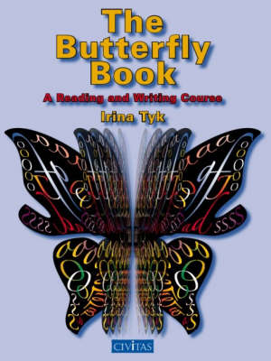 The Butterfly Book: A Reading and Writing Course