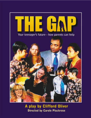 The Gap, The: Your Teenager's Future - How Parents Can Help