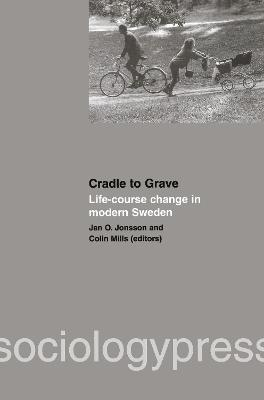 Cradle to Grave: Life-Course Change in Modern Sweden
