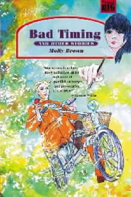 Bad Timing and Other Stories