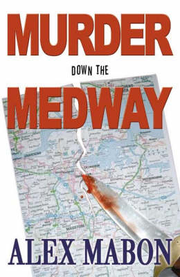 Murder Down the Medway