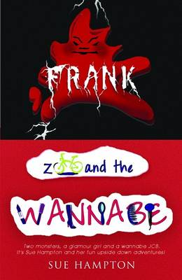 Frank and Zoo and the Wannabe