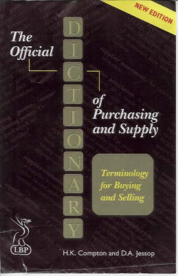 Official Dictionary of Purchasing and Supply: Terminology for Buyers and Suppliers