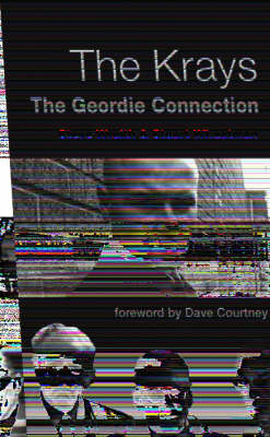 The Krays: The Geordie Connection