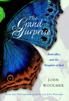 The Grand Surprise: Butterflies and the Kingdom of Heaven