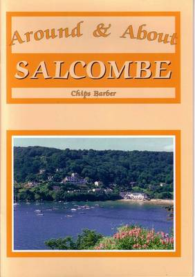 Around and About Salcombe
