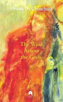 The Wind Across the Grass: Short Stories