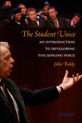 The Student Voice: An Introduction to Developing the Singing Voice