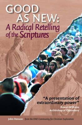 As Good as New: A Radical Retelling of the Scriptures
