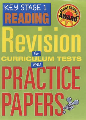Key Stage 1 Reading: Revision for Curriculum Tests and Practice Papers