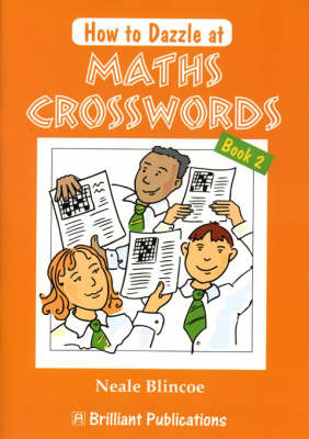 How to Dazzle at Maths Crosswords Book 2