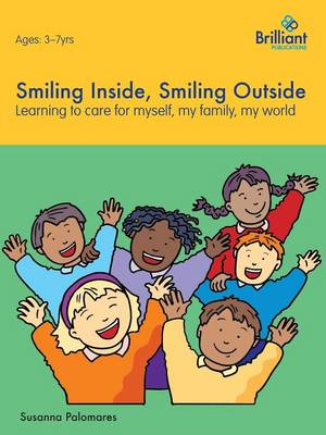 Smiling Inside, Smiling Outside: Learning to Care for Myself, My Family, My World