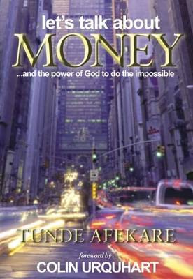 Let's Talk About Money...and the Power of God to Do the Impossible