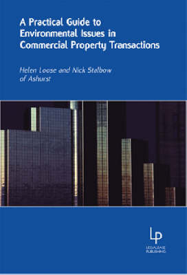 A Practical Guide to Environmental Issues in Commercial Property Transactions