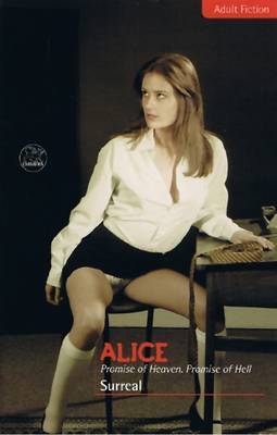 Alice: Promise of Heaven, Promise of Hell