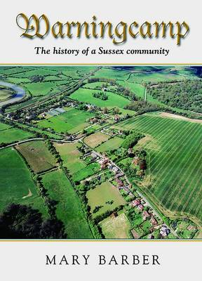 Warningcamp: The History of a Sussex Community