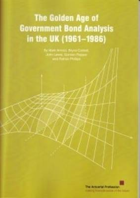 The Golden Age of Government Bond Analysis in the UK (1961 - 1986)