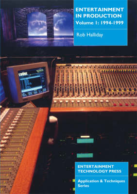 Entertainment in Production: v. 1: 1994-1999
