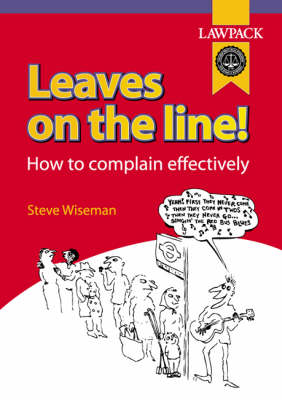 Leaves on the Line: How to Complain Effectively
