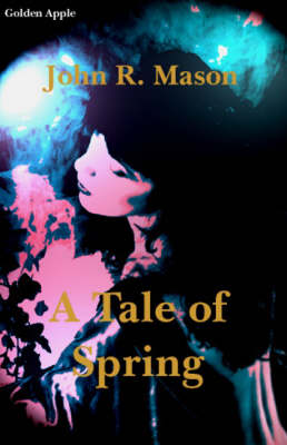 A Tale of Spring