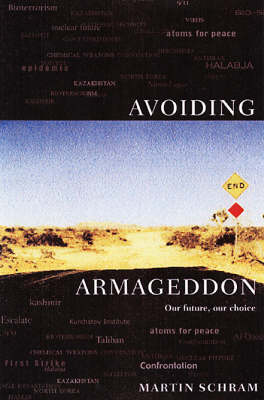 Avoiding Armageddon: Our Future, Our Choice