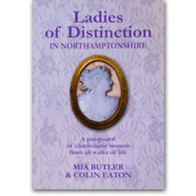 Ladies of Distinction in Northamptonshire